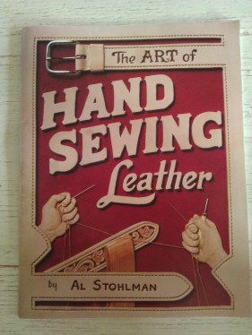 The art of handsewing leather by Al Stohlman