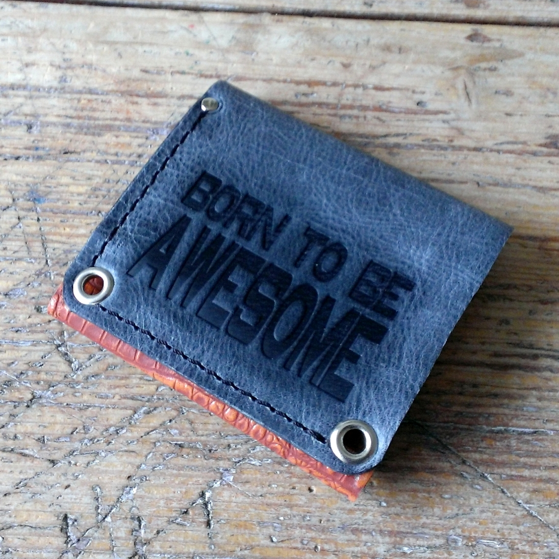 Handmade leather wallet Born to be Awesome