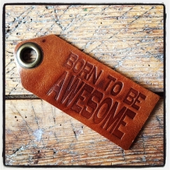 Leather tag Born to be Awesome